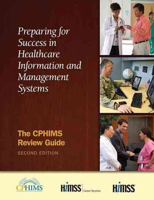 Preparing for Success in Healthcare Information and Management Systems