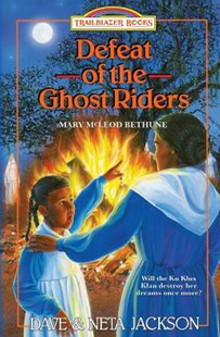 Defeat of the Ghost Riders by Dave Jackson, Neta Jackson (9781939445254) - PaperBack - Non-Fiction History
