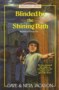 Blinded by the Shining Path by Dave Jackson, Neta Jackson (9781939445407) - PaperBack - Non-Fiction History