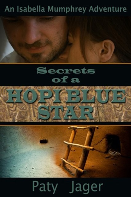 (ebook) Secrets of a Hopi Blue Star
