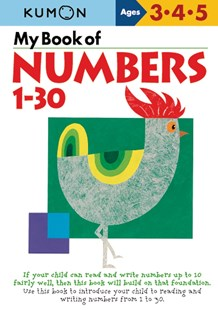 My Book of Numbers 1-30 by KUMON PUBLISHING (9781941082140) - PaperBack - Picture Books