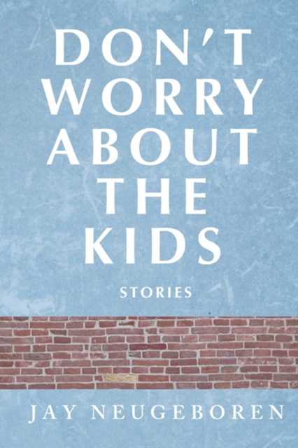 (ebook) Don't Worry About the Kids