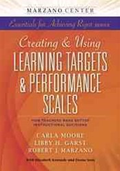 Creating and Using Learning Targets and Performance Scales