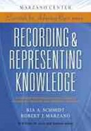 Recording and Representing Knowledge