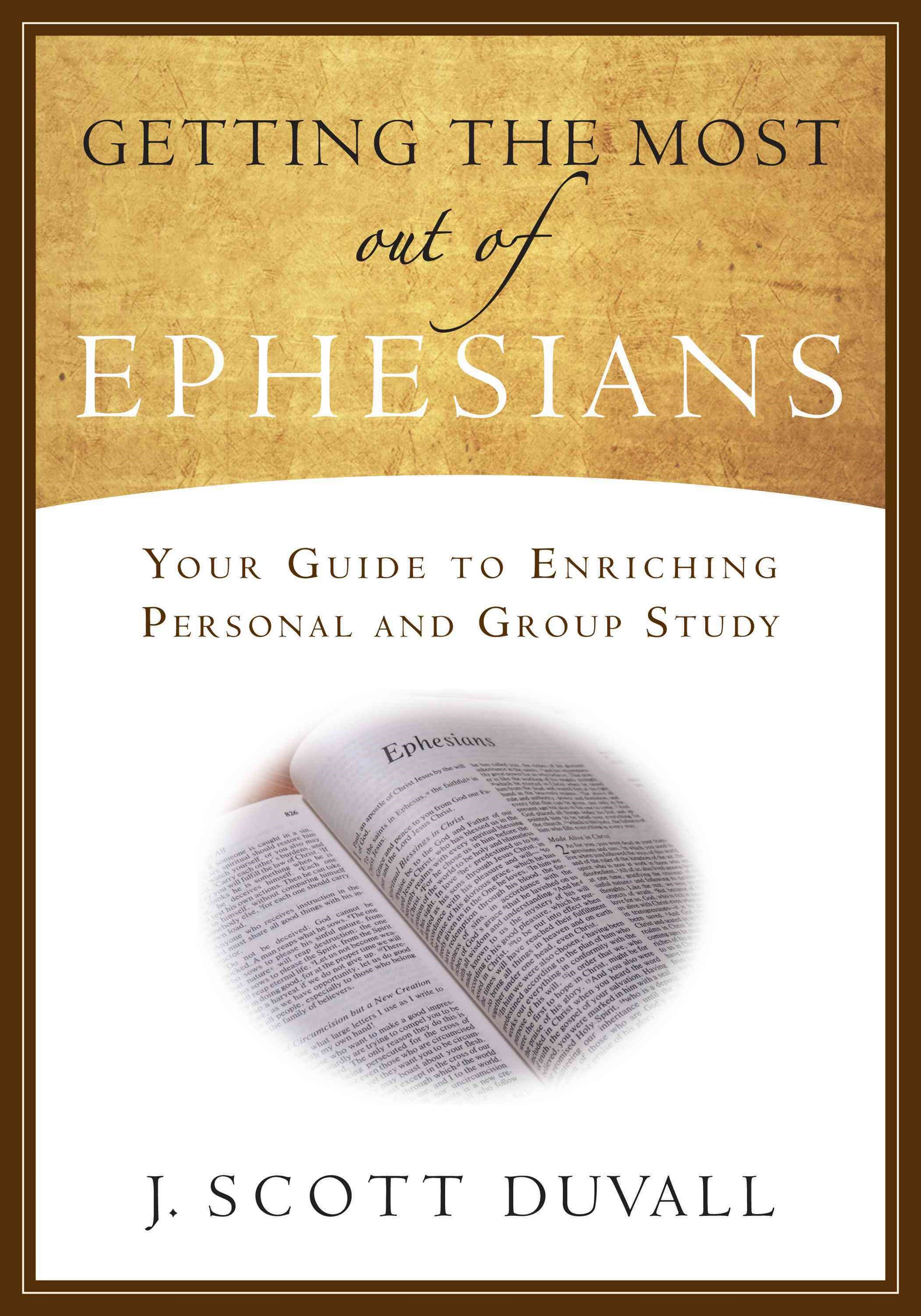 Getting the Most Out of Ephesians