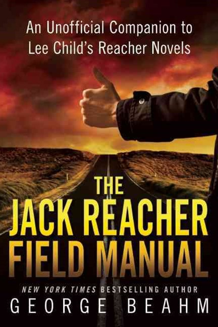 The Jack Reacher Field Manual