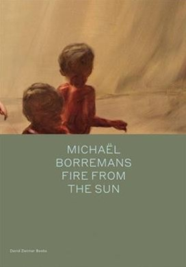 Michael Borremans: Fire from the Sun