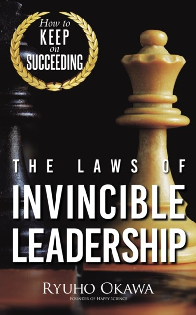 Laws of Invincible Leadership