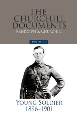 The Churchill Documents - Volume 2