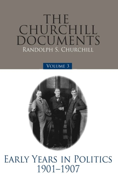 The Churchill Documents - Volume 3