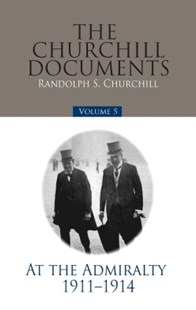 (ebook) The Churchill Documents - Volume 5 - Biographies General Biographies