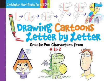 Drawing Cartoons Letter by Letter - Non-Fiction Art & Activity
