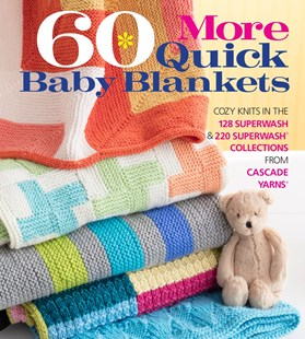 60 More Quick Baby Blankets by Sixth&Spring Books (9781942021896) - PaperBack - Craft & Hobbies Needlework