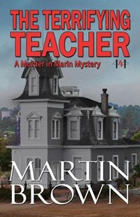 The Terrifying Teacher by Martin Brown (9781942052746) - PaperBack - Crime Mystery & Thriller