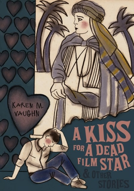 (ebook) A Kiss for a Dead Film Star and Other Stories