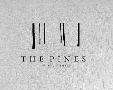 The Pines by Chuck Hemard (9781942084402) - HardCover - Art & Architecture General Art
