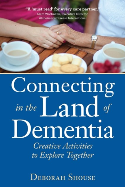 (ebook) Connecting in the Land of Dementia