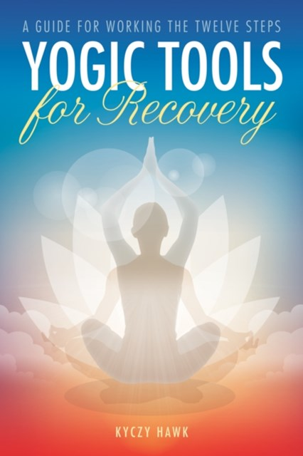 (ebook) Yogic Tools for Recovery