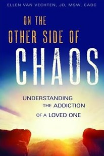 On the Other Side of Chaos by Ellen Van Vechten (9781942094791) - PaperBack - Non-Fiction Family Matters