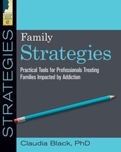 Family Strategies by Claudia Black (9781942094920) - PaperBack - Reference Medicine