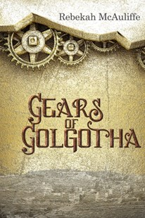 (ebook) Gears of Golgotha - Science Fiction