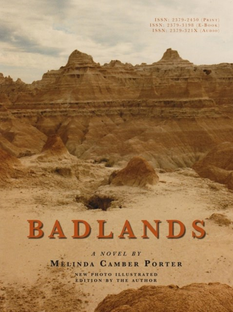 Badlands, a Novel, New Photo Edition with Video Clips Embedded