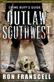 (ebook) Crime Buff's Guide to Outlaw Southwest - History North America