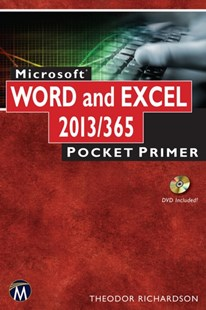 (ebook) Microsoft Word and Excel 2013/365 - Computing Program Guides