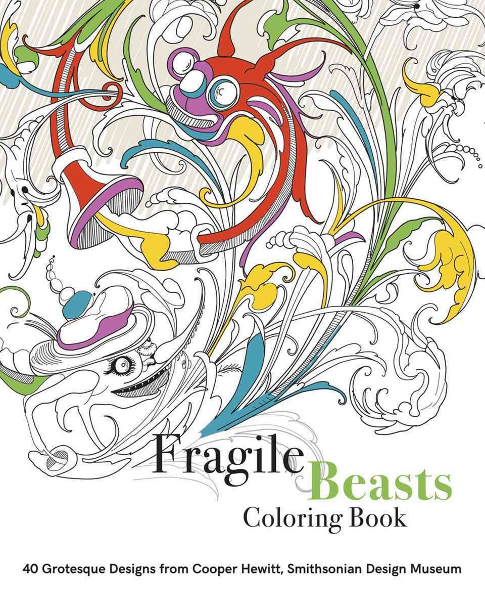 Fragile Beasts Colouring Book: 40 Grotesque Designs from Cooper H