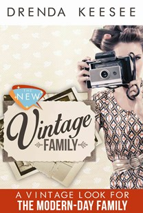 The New Vintage by Drenda Keesee (9781942306207) - PaperBack - Family & Relationships Parenting