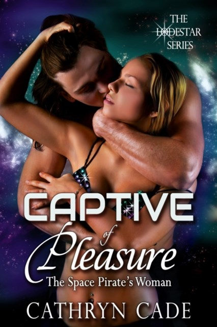 Captive of Pleasure: The Space Pirate's Woman