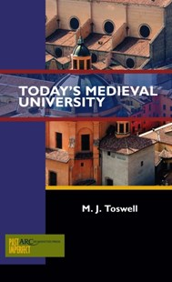 (ebook) Today's Medieval University - History Ancient & Medieval History