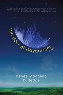 The Hour of Daydreams by Renee Macalino Rutledge (9781942436270) - PaperBack - Fantasy
