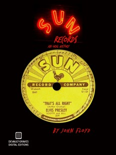 (ebook) Sun Records: An Oral History (Second Edition) - Entertainment Music General