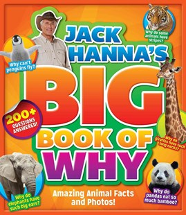 Jack Hanna's Big Book of Why by Jack Hanna, Jack Hanna (9781942556022) - HardCover - Non-Fiction Animals