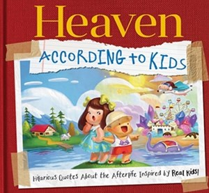 Heaven According to Kids