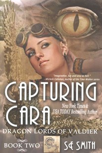 Capturing Cara by S. E. Smith (9781942562375) - PaperBack - Romance Modern Romance