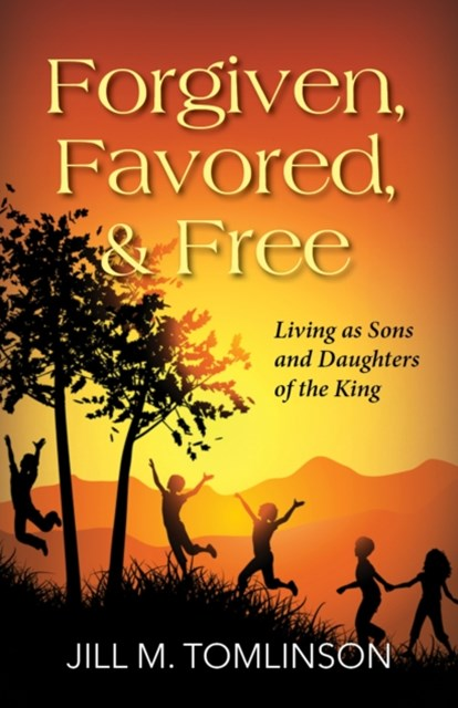 (ebook) Forgiven, Favored and Free