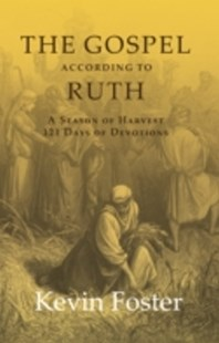 (ebook) Gospel According to Ruth - Religion & Spirituality Christianity