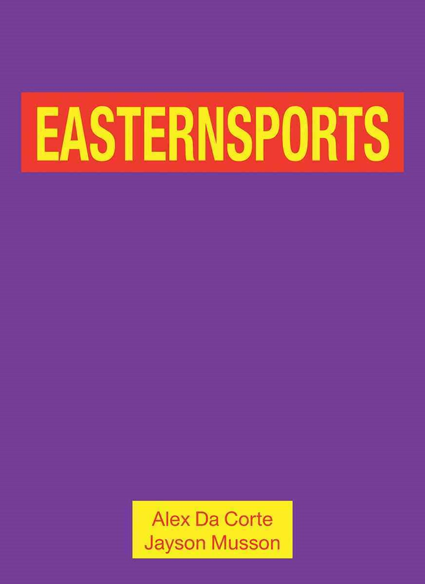 Alex Da Corte and Jayson Musson: Easternsports