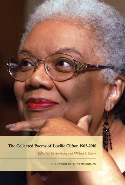 Collected Poems of Lucille Clifton 1965-2010
