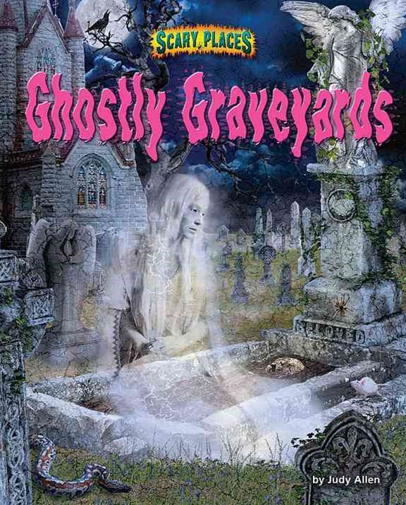 Ghostly Graveyards