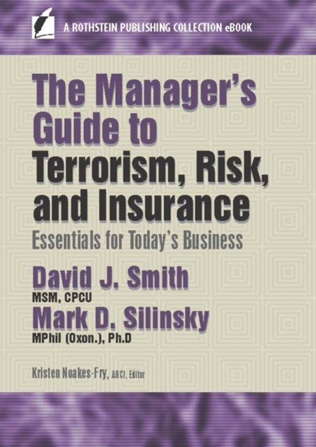 (ebook) Manager's Guide to Terrorism, Risk, and Insurance