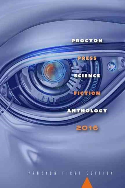 Procyon Science Fiction Anthology 2016