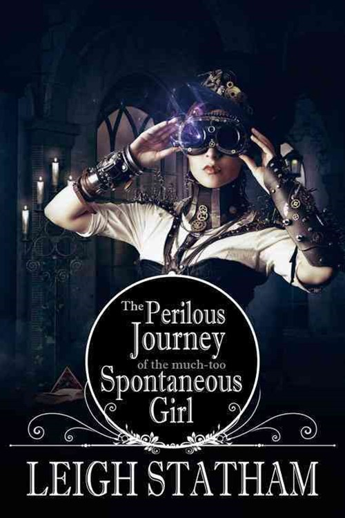 Perlious Journey of the Much Too Spontaneous Girl
