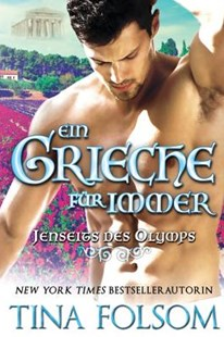 Ein Grieche f�r immer by Tina Folsom (9781944990671) - PaperBack - Romance Paranormal Romance