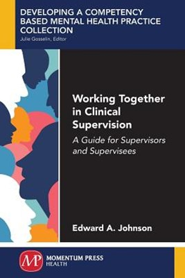 How to Use and Conduct Clinical Supervision