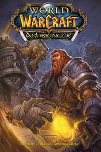 World of Warcraft: Ashbringer by Micky Neilson (9781945683763) - HardCover - Fantasy