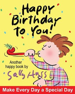 Happy Birthday to You! by Sally Huss (9781945742354) - PaperBack - Non-Fiction