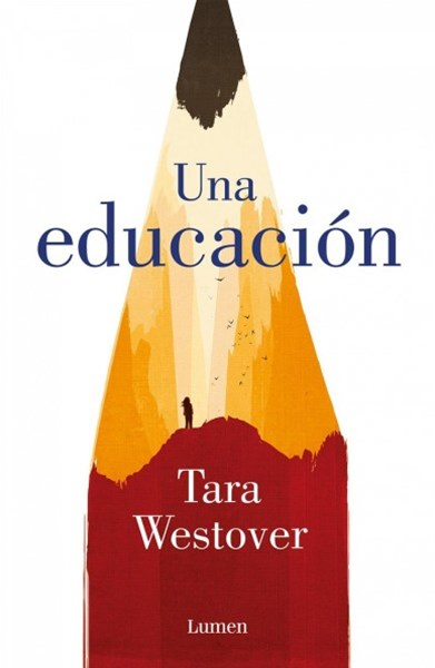 Una educación/ Educated